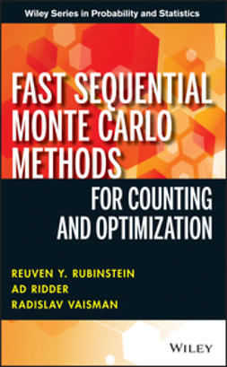 Rubinstein, Reuven Y. - Fast Sequential Monte Carlo Methods for Counting and Optimization, ebook