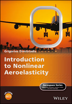 Dimitriadis, Grigorios - Introduction to Nonlinear Aeroelasticity, ebook