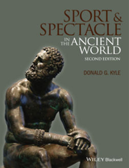 Kyle, Donald G. - Sport and Spectacle in the Ancient World, ebook