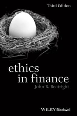 Boatright, John R. - Ethics in Finance, ebook