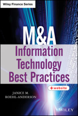 Roehl-Anderson, Janice M. - M&A Information Technology Best Practices, ebook