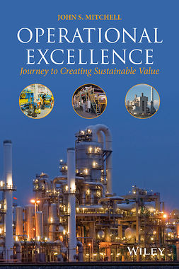 Mitchell, John S. - Operational Excellence: Journey to Creating Sustainable Value, ebook