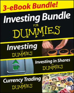 Stevenson, David - Investing For Dummies Three e-book Bundle: Investing For Dummies, Investing in Shares For Dummies & Currency Trading For Dummies, ebook