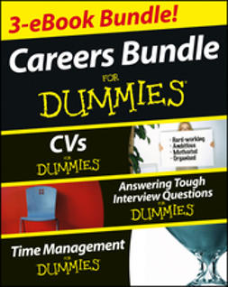 Yeung, Rob - Careers For Dummies Three e-book Bundle: Answering Tough Interview Questions For Dummies, CVs For Dummies and Time Management For Dummies, ebook