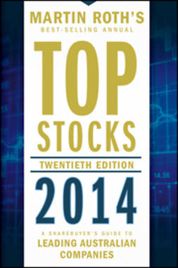Roth, Martin - Top Stocks 2014: A Sharebuyer's Guide to Leading Australian Companies, e-bok