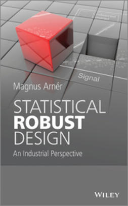 Arner, Magnus - Statistical Robust Design: An Industrial Perspective, ebook