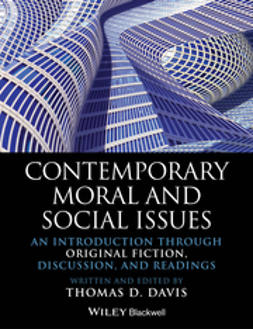 Davis, Thomas D. - Contemporary Moral and Social Issues: An Introduction through Original Fiction, Discussion, and Readings, ebook
