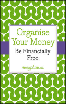 Dubecki, Nina - Organise Your Money: Be Financially Free, e-kirja