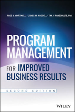 Martinelli, Russ - Program Management for Improved Business Results, ebook
