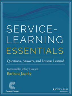 Howard, Jeffrey - Service-Learning Essentials: Questions, Answers, and Lessons Learned, e-kirja