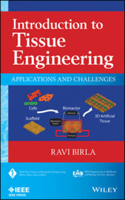 Birla, Ravi - Introduction to Tissue Engineering: Applications and Challenges, e-bok