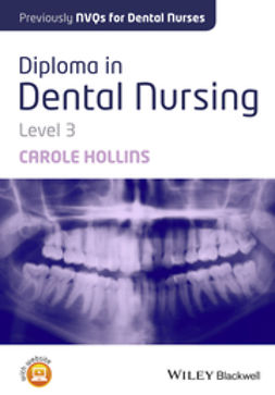 Hollins, Carole - Diploma in Dental Nursing, Level 3, e-bok