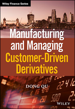 Qu, Dong - Manufacturing and Managing Customer-Driven Derivatives, ebook
