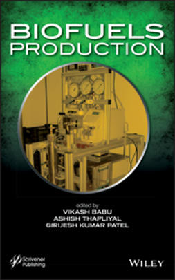 Babu, Vikash - Biofuels Production, ebook