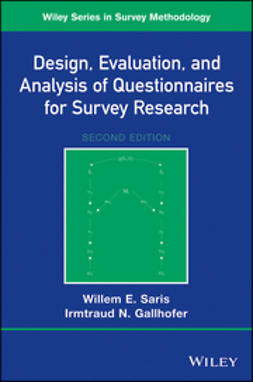 Saris, Willem E. - Design, Evaluation, and Analysis of Questionnaires for Survey Research, ebook