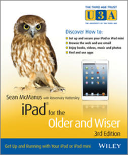 McManus, Sean - iPad for the Older and Wiser: Get Up and Running with Your iPad or iPad mini, e-kirja