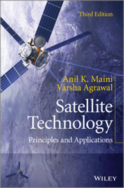 Agrawal, Varsha - Satellite Technology: Principles and Applications, ebook