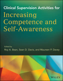 Bean, Roy A. - Clinical Supervision Activities for Increasing Competence and Self-Awareness, ebook