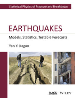 Kagan, Yan Y. - Earthquakes: Models, Statistics, Testable Forecasts, ebook