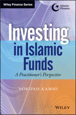 Kamso, Noripah - Investing In Islamic Funds: A Practitioner's Perspective, e-bok