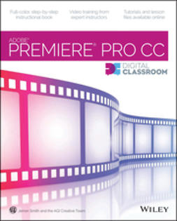 Smith, Jerron - Premiere Pro CC Digital Classroom, e-kirja