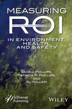 Phillips, Jack J. - Measuring ROI in Environment, Health, and Safety, ebook