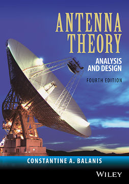 Balanis, Constantine A. - Antenna Theory: Analysis and Design, ebook