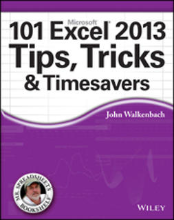 Walkenbach, John - 101 Excel 2013 Tips, Tricks and Timesavers, e-bok