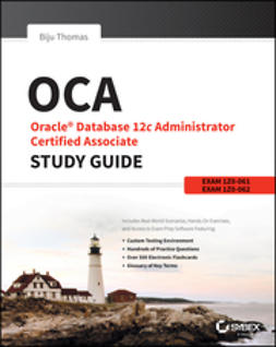 Thomas, Biju - OCA: Oracle Database 12c Administrator Certified Associate Study Guide: Exams 1Z0-061 and 1Z0-062, e-bok