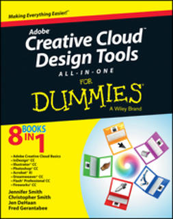 Smith, Jennifer - Adobe Creative Cloud Design Tools All-in-One For Dummies, e-kirja