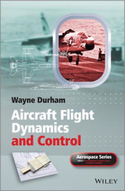 Durham, Wayne - Aircraft Flight Dynamics and Control, ebook