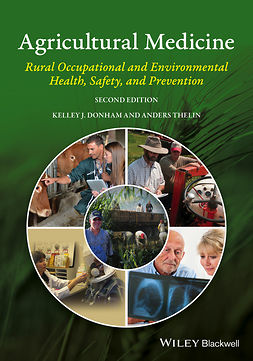 Donham, Kelley J. - Agricultural Medicine: Rural Occupational and Environmental Health, Safety, and Prevention, ebook