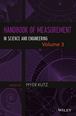 Kutz, Myer - Handbook of Measurement in Science and Engineering, Volume 3, ebook