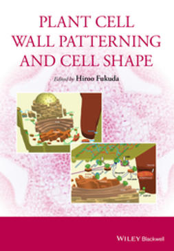 Fukuda, Hiroo - Plant Cell Wall Patterning and Cell Shape, ebook