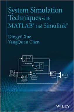 Chen, Yang - System Simulation Techniques with MATLAB and Simulink, e-bok