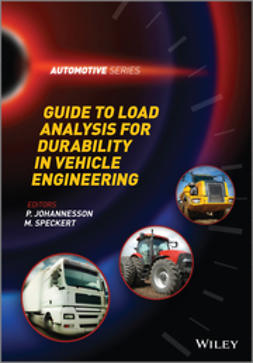 Johannesson, P. - Guide to Load Analysis for Durability in Vehicle Engineering, ebook