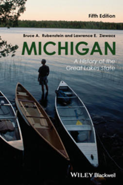 Rubenstein, Bruce A. - Michigan: A History of the Great Lakes State, ebook