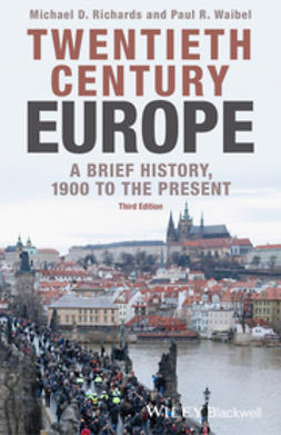 Richards, Michael D. - Twentieth-Century Europe: A Brief History, 1900 to the Present, ebook