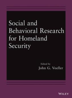 Voeller, John G. - Social and Behavioral Research for Homeland Security, e-bok