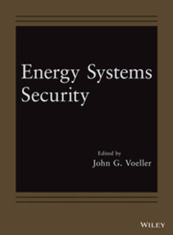 Voeller, John G. - Energy Systems Security, e-bok