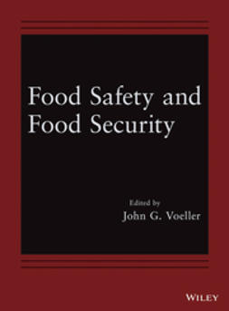 Voeller, John G. - Food Safety and Food Security, e-bok