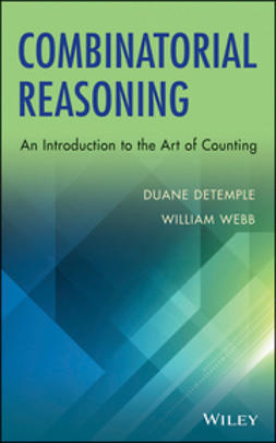 DeTemple, Duane - Combinatorial Reasoning: An Introduction to the Art of Counting, ebook