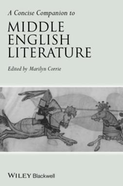 Corrie, Marilyn - A Concise Companion to Middle English Literature, e-kirja