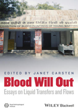 Carsten, Janet - Blood Will Out: Essays on Liquid Transfers and Flows, ebook