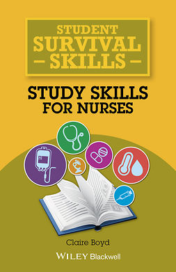 Boyd, Claire - Student Survival Skills: Study Skills for Nurses, ebook