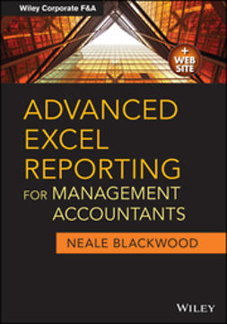 Blackwood, Neale - Advanced Excel Reporting for Management Accountants, ebook