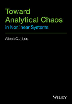 Luo, Albert C. J. - Toward Analytical Chaos in Nonlinear Systems, e-kirja