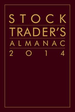 Hirsch, Jeffrey A. - Stock Trader's Almanac 2014, ebook