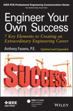 Fasano, Anthony - Engineer Your Own Success: 7 Key Elements to Creating an Extraordinary Engineering Career, ebook