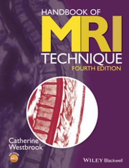 Westbrook, Catherine - Handbook of MRI Technique, e-bok